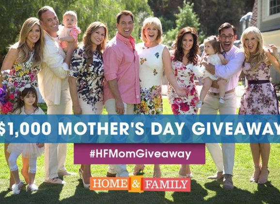 Mother's Day Giveaway – @HomeandFamilyTV