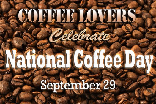 """National Coffee Day (September 29th) """"Coffee By The Numbers"""""""